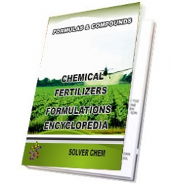 CHEMICAL FERTILIZERS FORMULATIONS ENCYCLOPEDIA